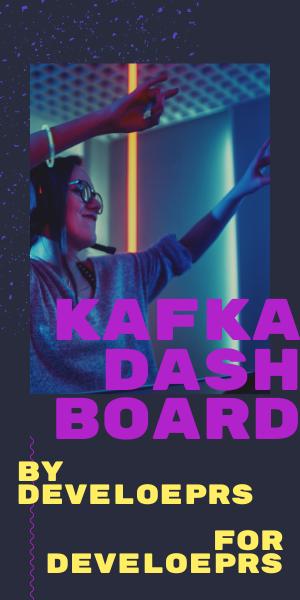 Kafka dashboard for developers